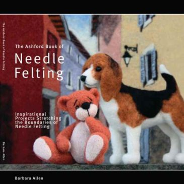 Ashford Book of Needle Felting, The